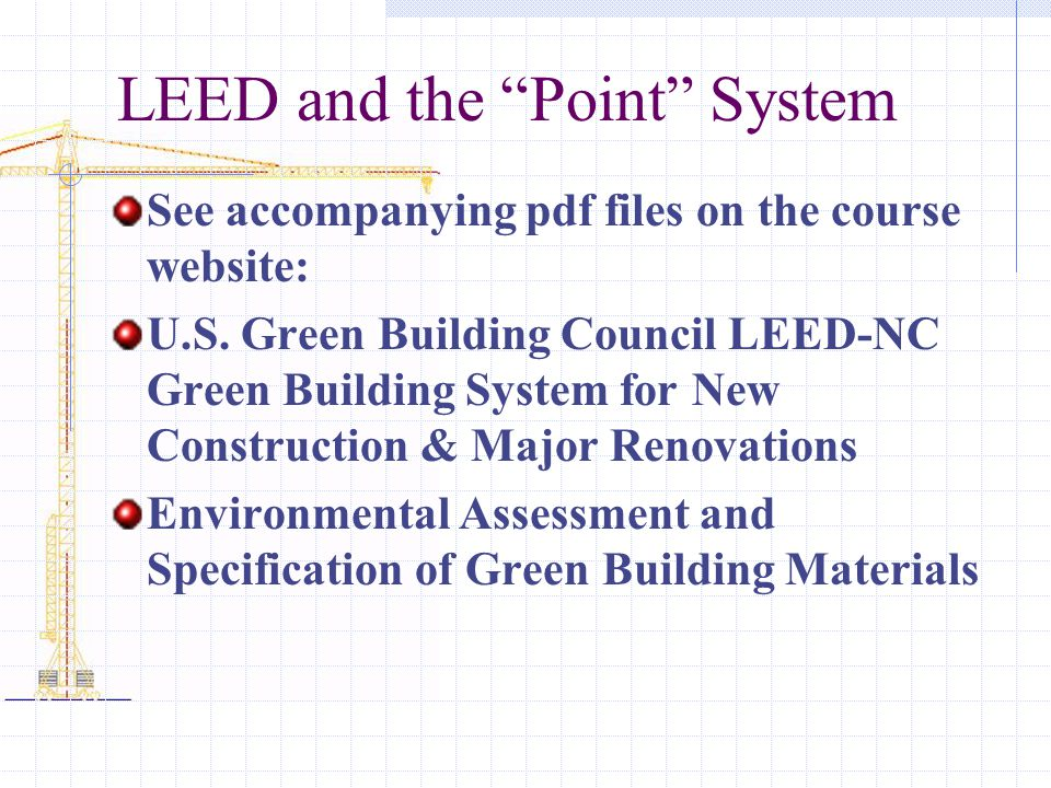 LEED and the Point System