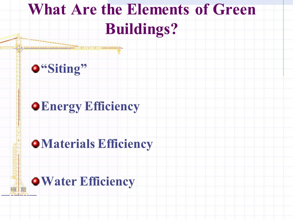 What Are the Elements of Green Buildings