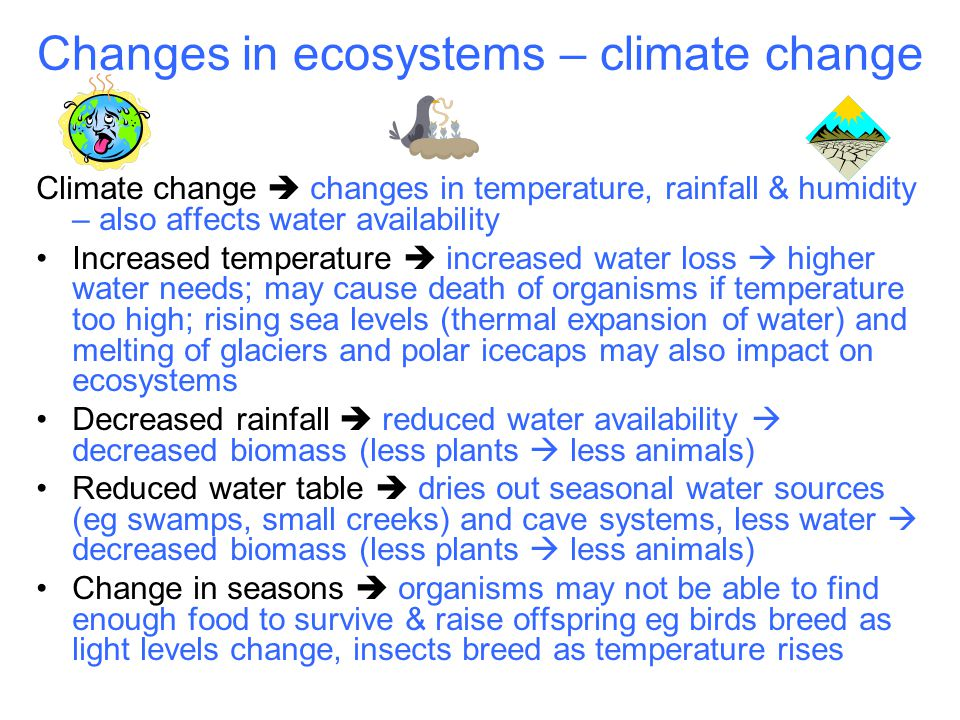Changes in ecosystems – climate change