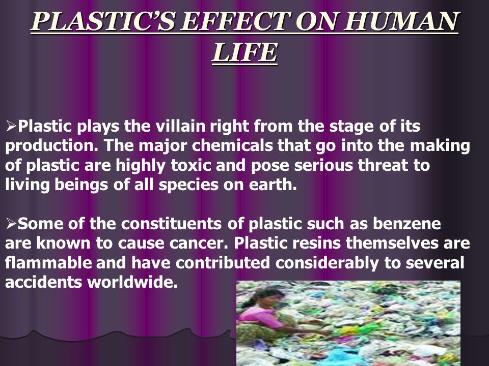 PLASTIC'S EFFECT ON HUMAN LIFE