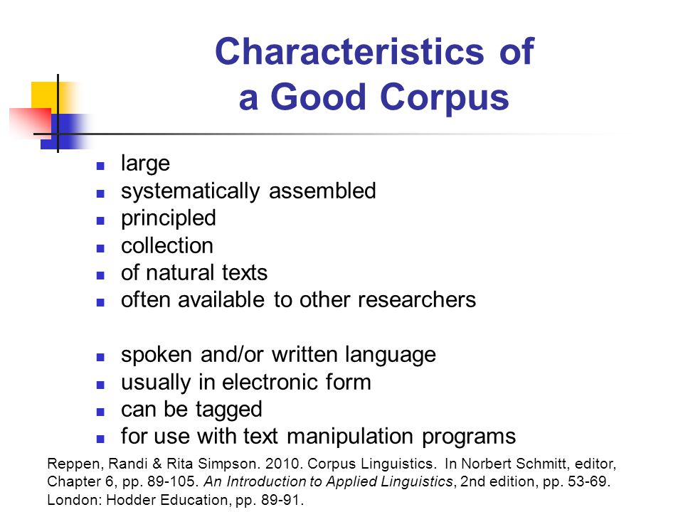 Characteristics of a Good Corpus
