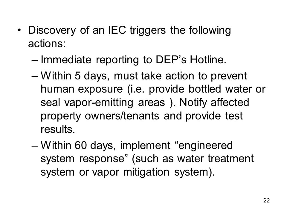 Discovery of an IEC triggers the following actions: