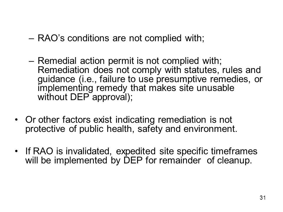 RAO's conditions are not complied with;