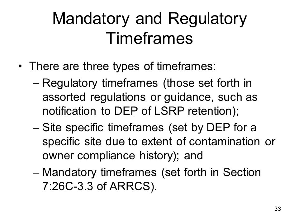 Mandatory and Regulatory Timeframes