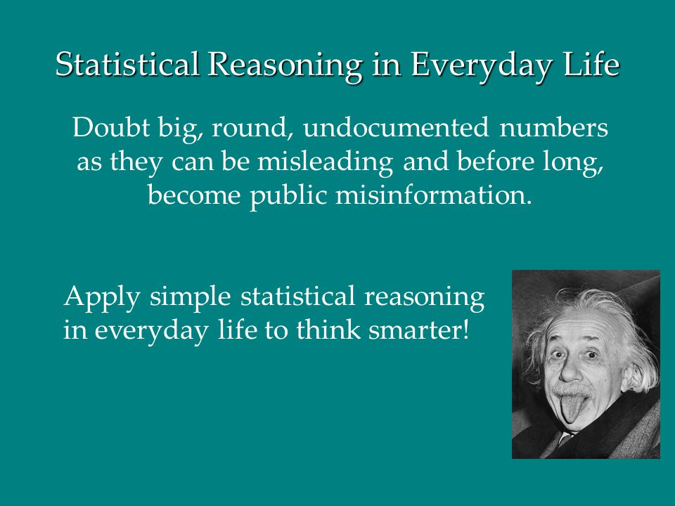 Statistical Reasoning in Everyday Life