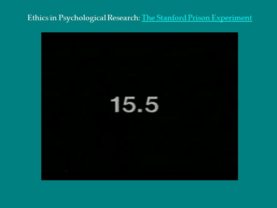 Ethics in Psychological Research: The Stanford Prison Experiment