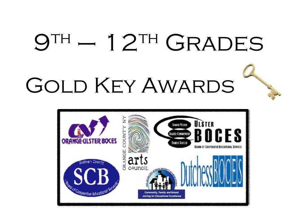 9th – 12th Grades Gold Key Awards