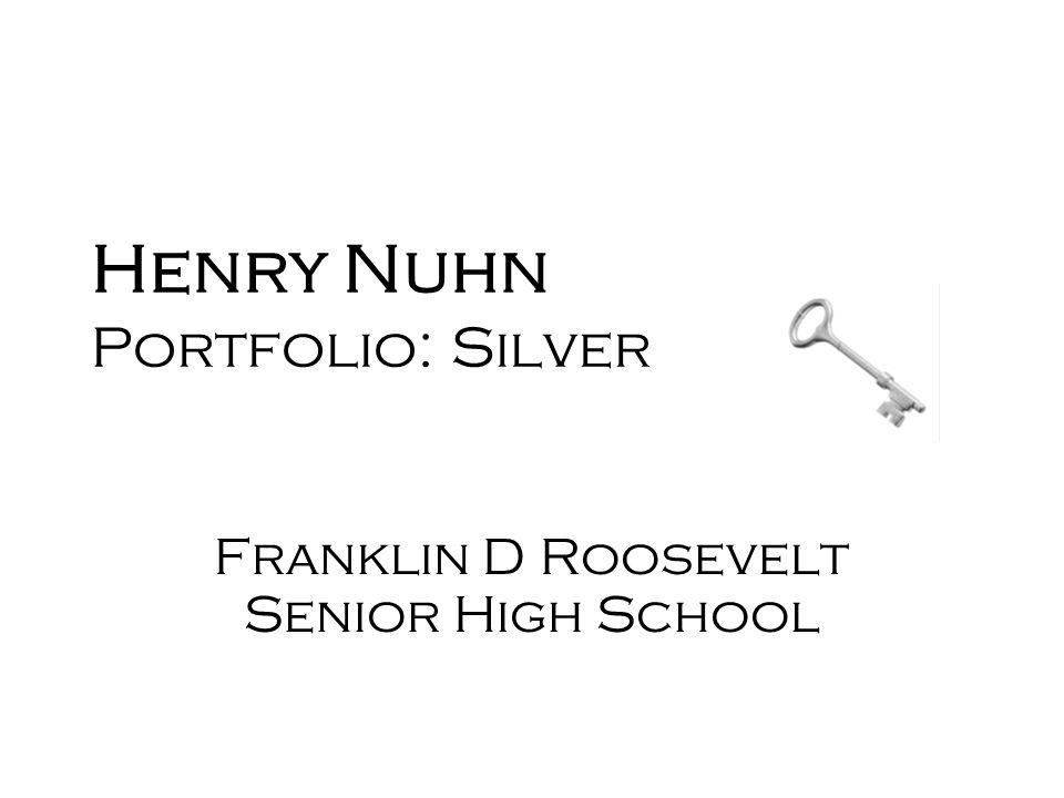 Henry Nuhn Portfolio: Silver