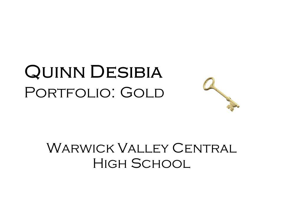 Quinn Desibia Portfolio: Gold