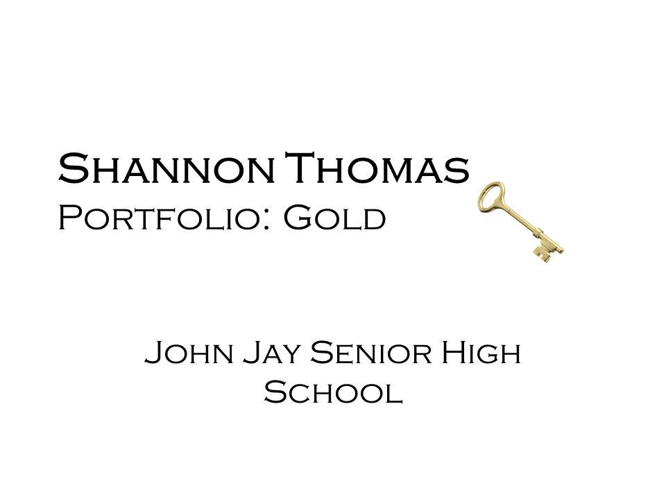 Shannon Thomas Portfolio: Gold