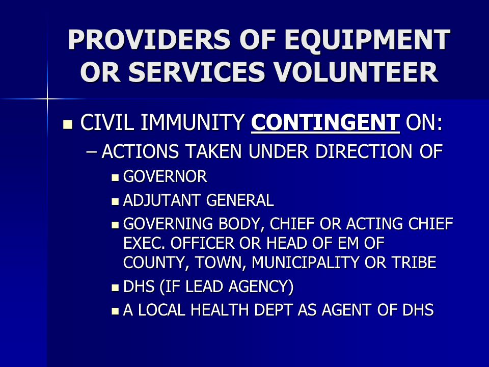 PROVIDERS OF EQUIPMENT OR SERVICES VOLUNTEER