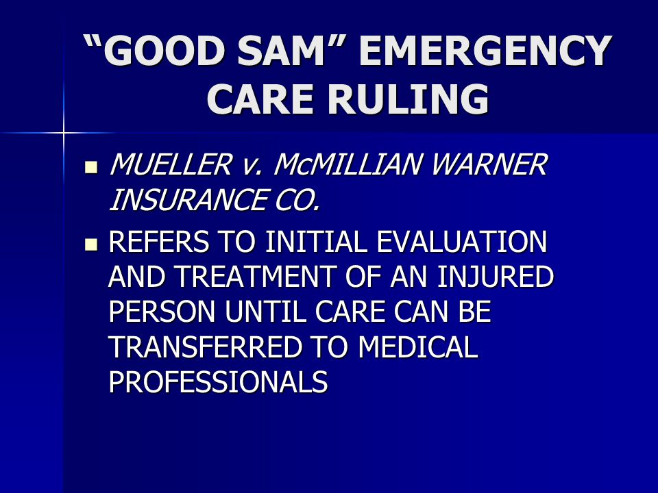 GOOD SAM EMERGENCY CARE RULING
