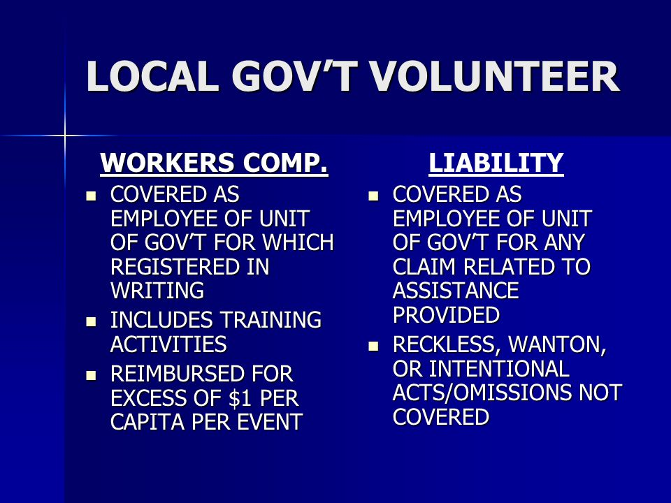 LOCAL GOV'T VOLUNTEER WORKERS COMP. LIABILITY