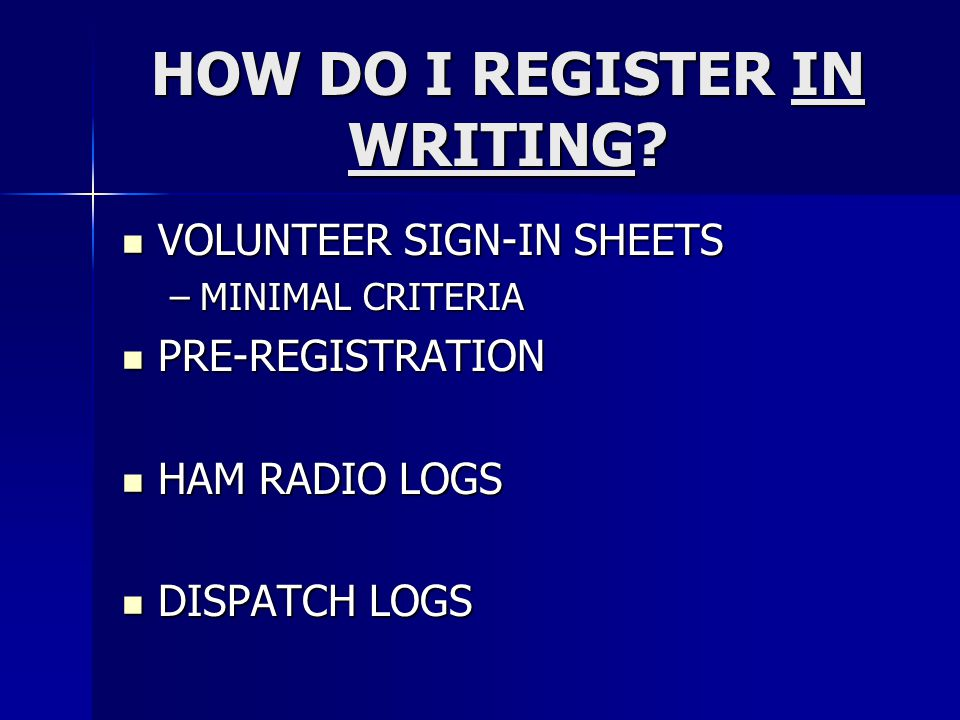 HOW DO I REGISTER IN WRITING