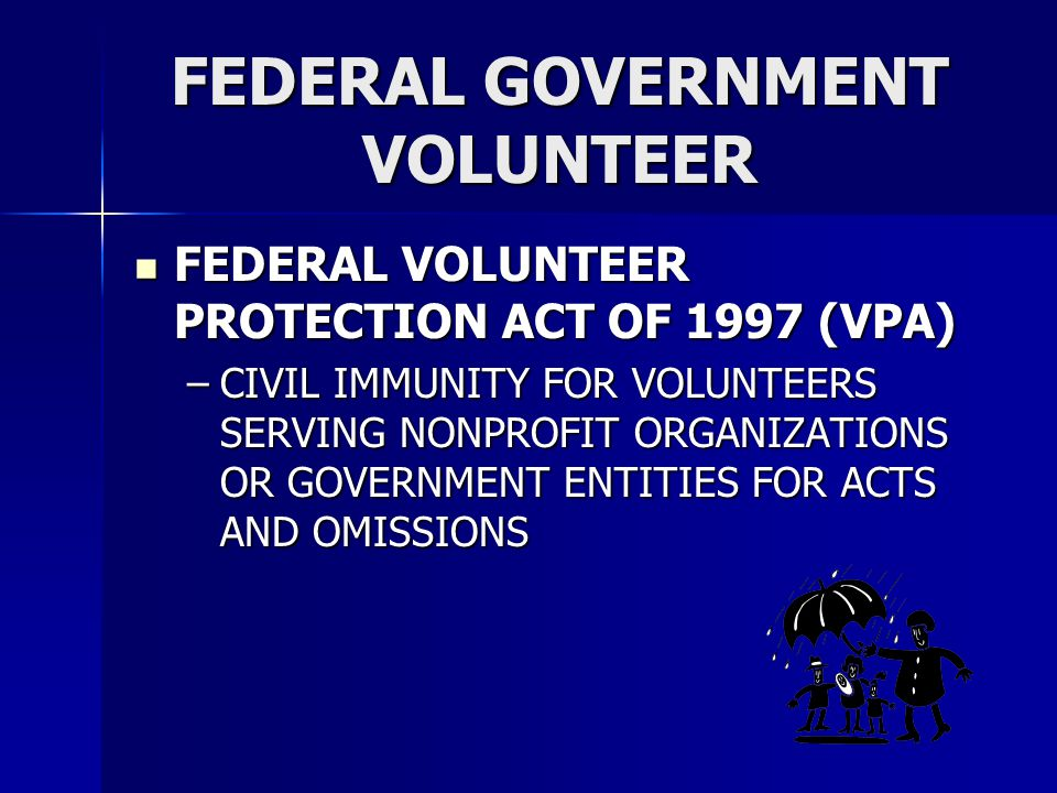FEDERAL GOVERNMENT VOLUNTEER