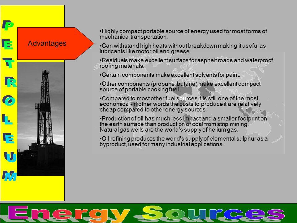 PETROLEUM Energy Sources Advantages