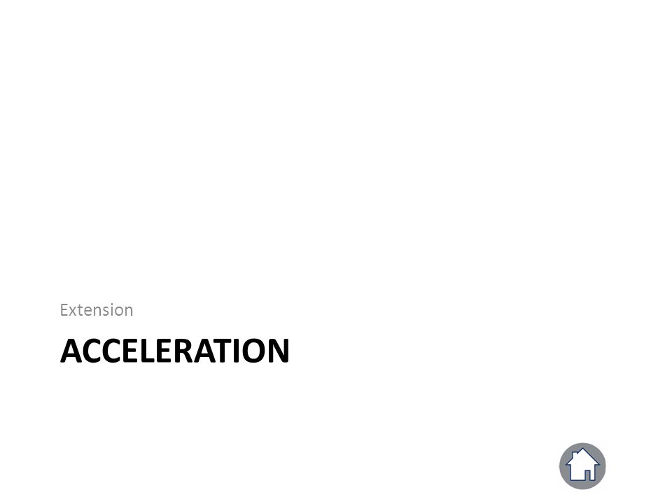 Extension ACCELERATION