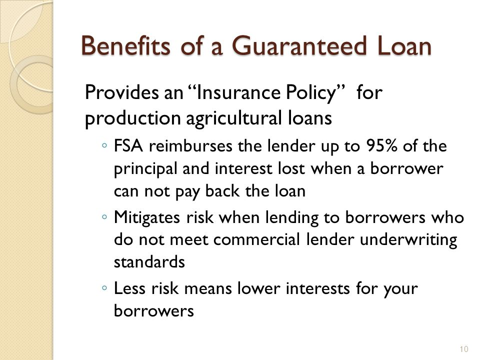 Benefits of a Guaranteed Loan