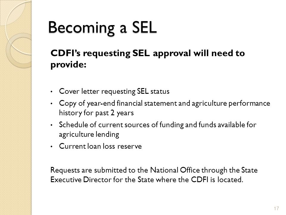 Becoming a SEL CDFI's requesting SEL approval will need to provide: