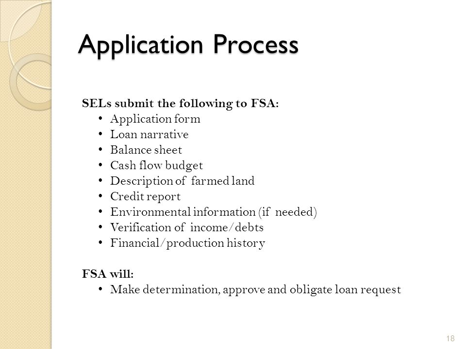 Application Process SELs submit the following to FSA: Application form