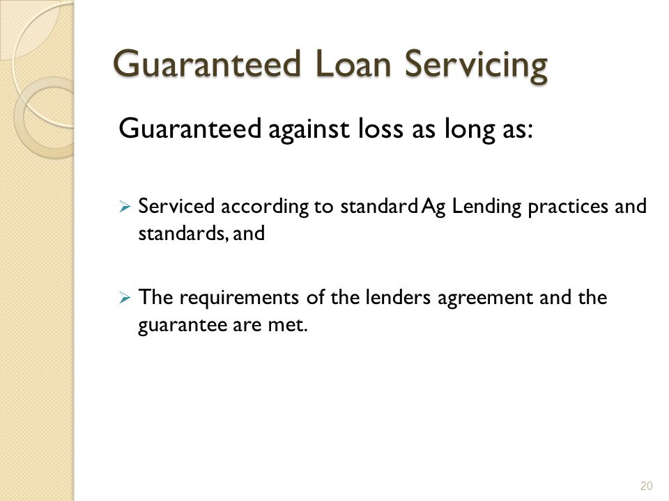 Guaranteed Loan Servicing