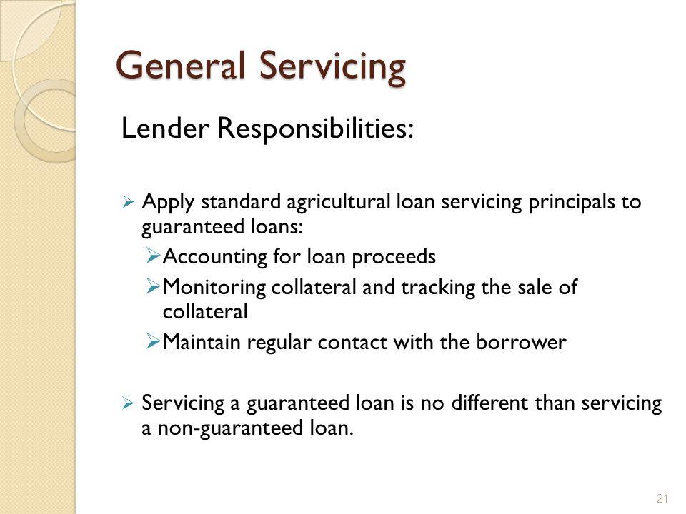General Servicing Lender Responsibilities: