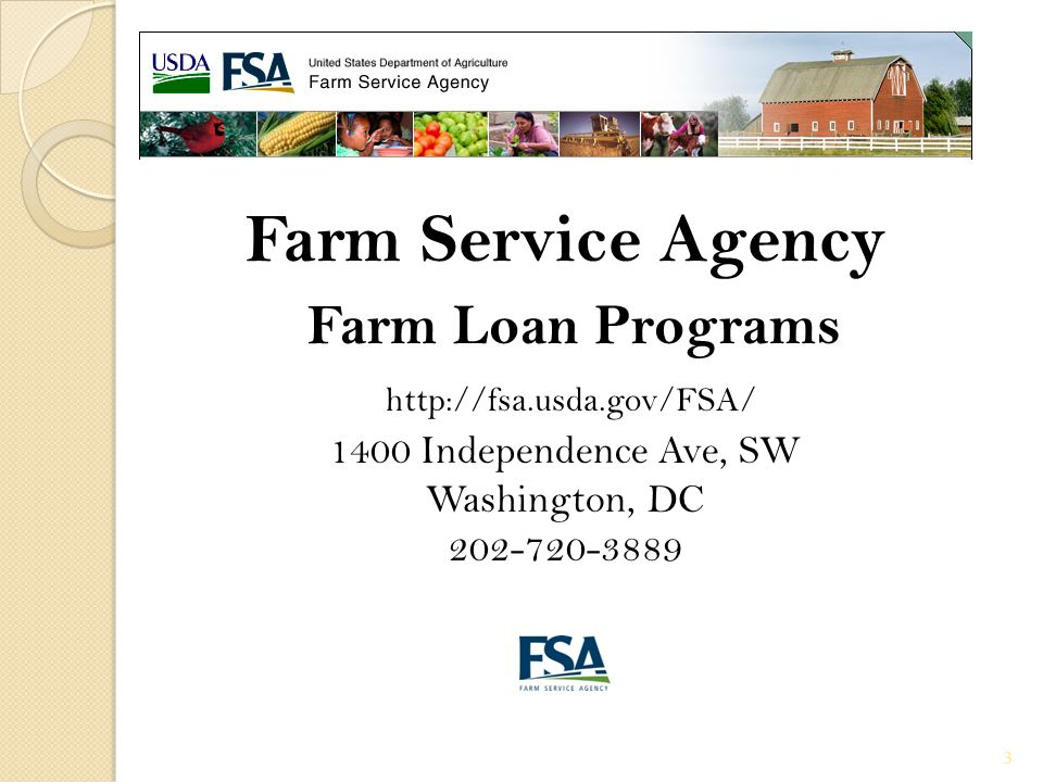 Farm Service Agency Farm Loan Programs