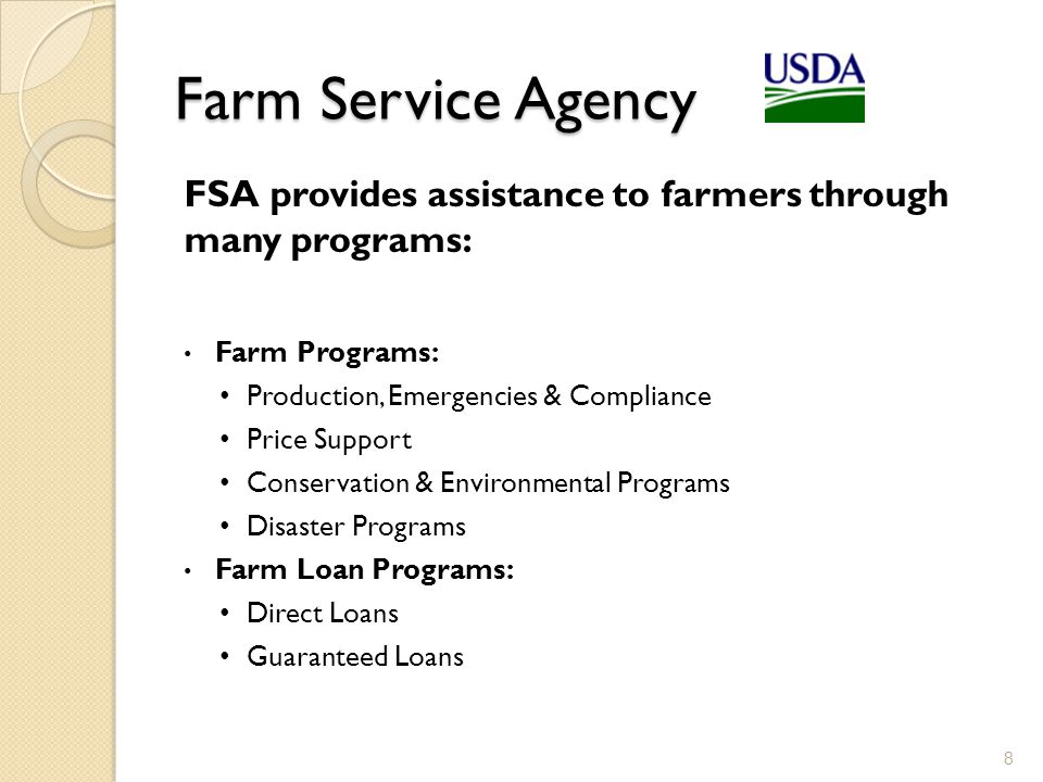 Farm Service Agency FSA provides assistance to farmers through many programs: Farm Programs: Production, Emergencies & Compliance.