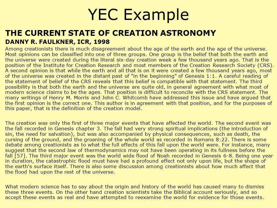 YEC Example THE CURRENT STATE OF CREATION ASTRONOMY