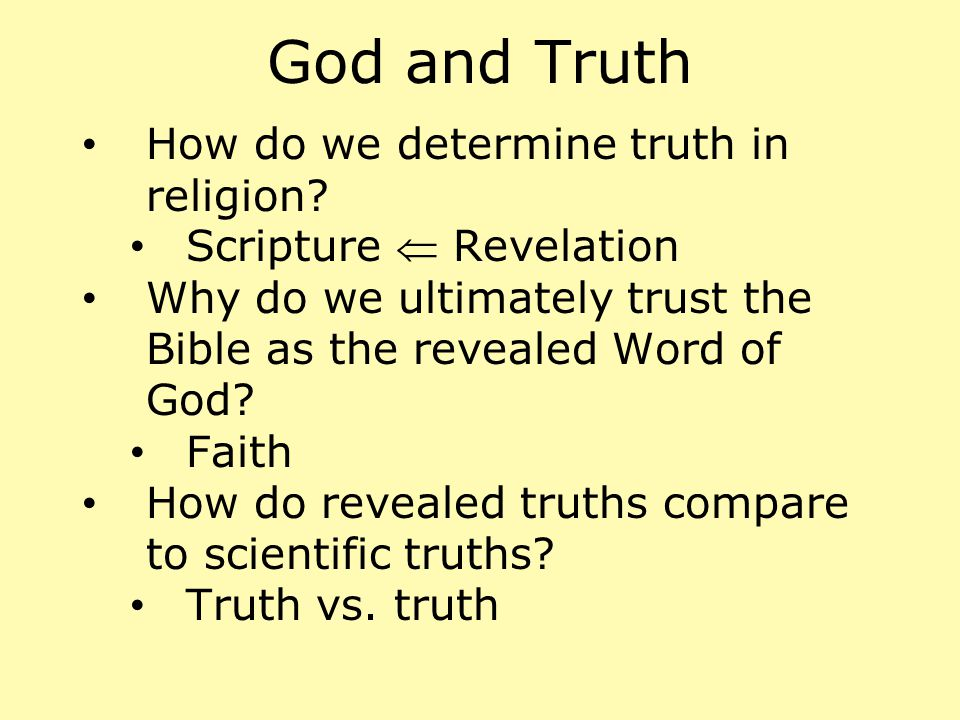 God and Truth How do we determine truth in religion