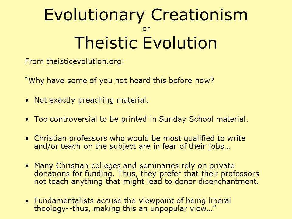Evolutionary Creationism or Theistic Evolution