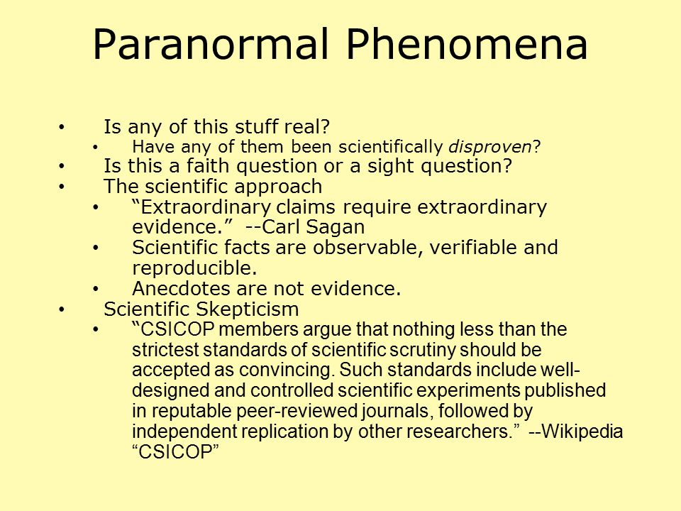 Paranormal Phenomena Is any of this stuff real