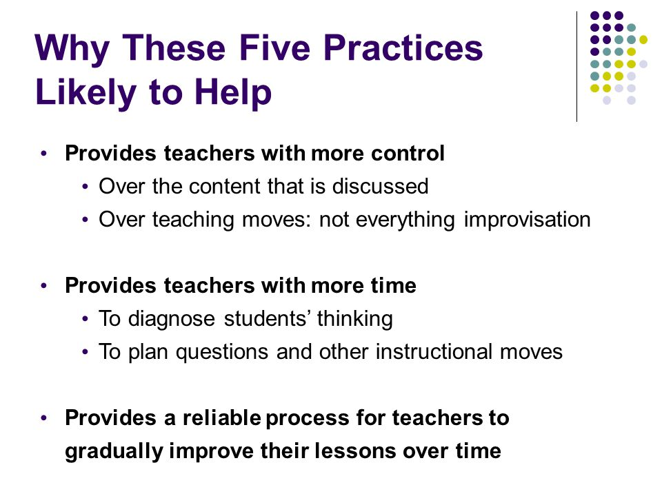 Why These Five Practices Likely to Help