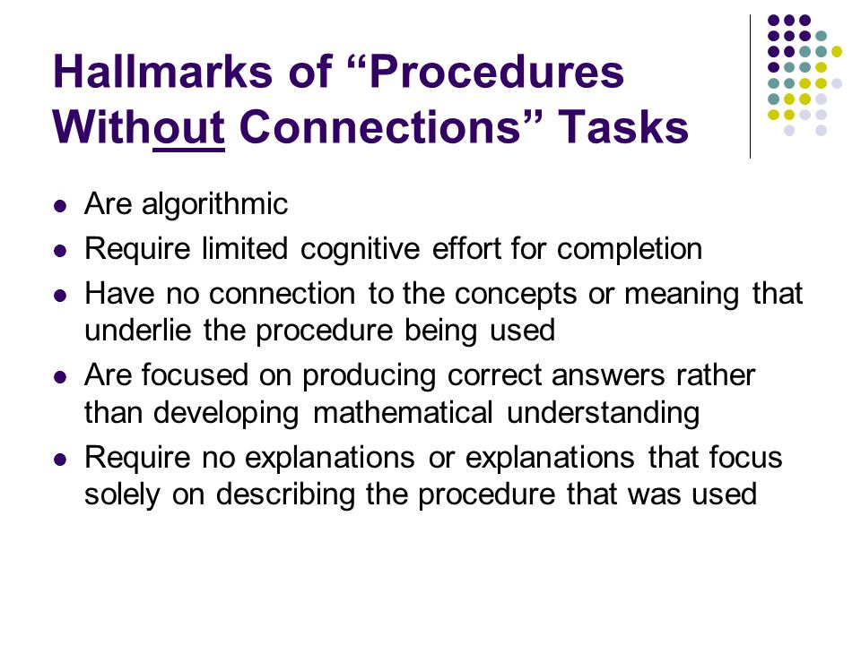 Hallmarks of Procedures Without Connections Tasks