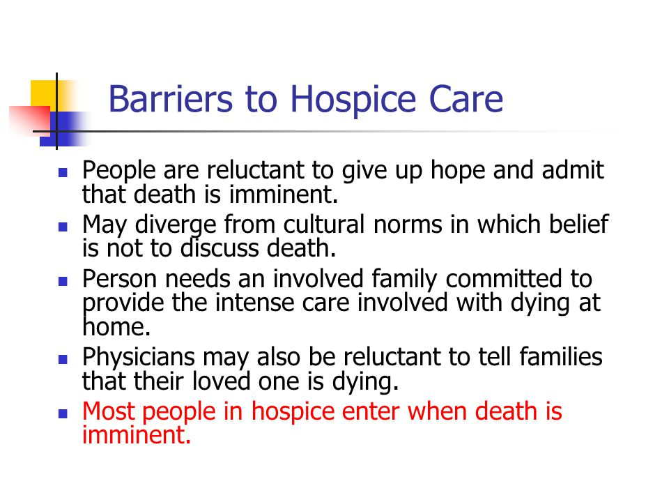 Barriers to Hospice Care