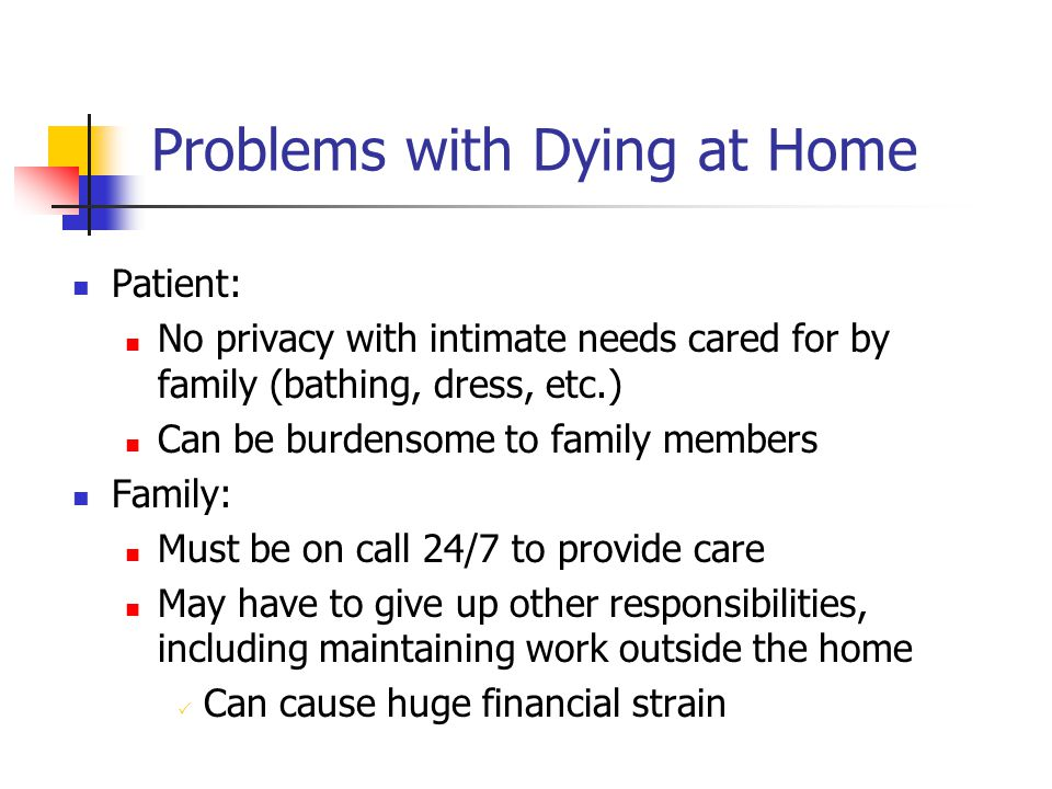 Problems with Dying at Home