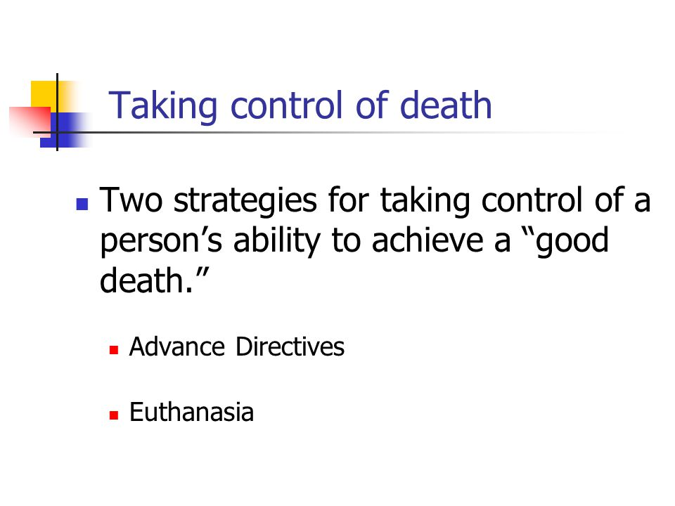 Taking control of death