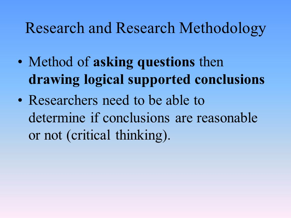 Research and Research Methodology