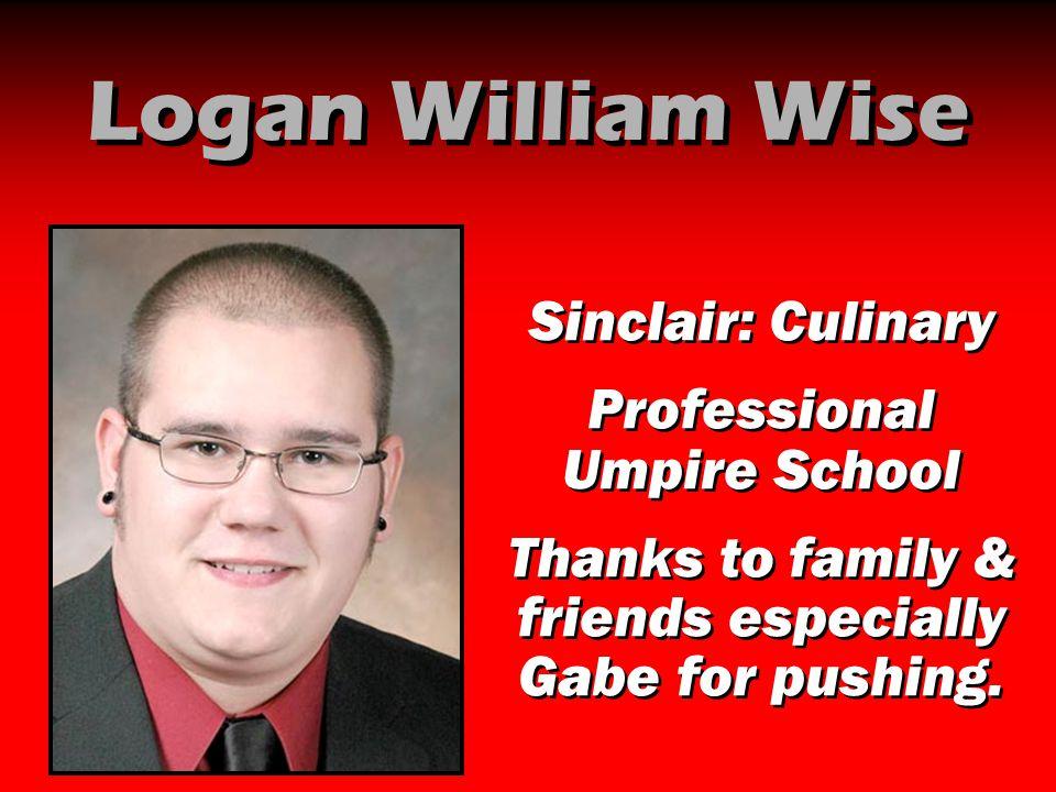 Logan William Wise Sinclair: Culinary Professional Umpire School