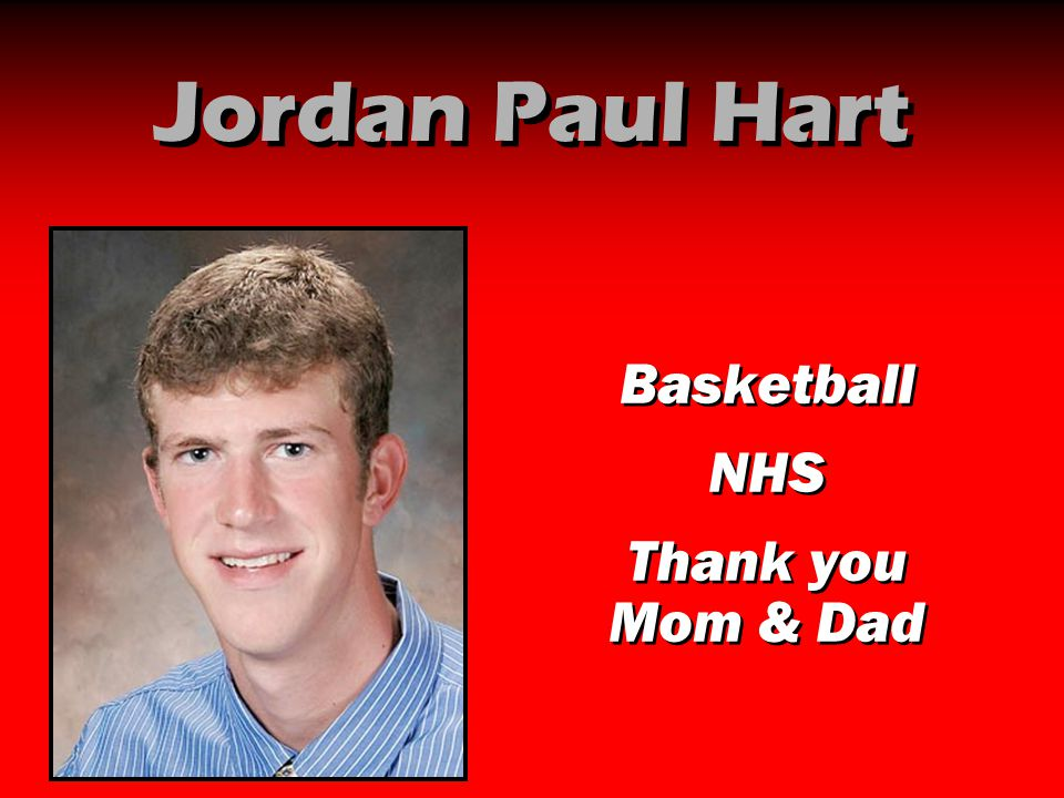 Jordan Paul Hart Basketball NHS Thank you Mom & Dad