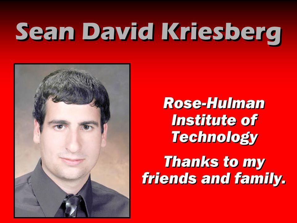 Sean David Kriesberg Rose-Hulman Institute of Technology