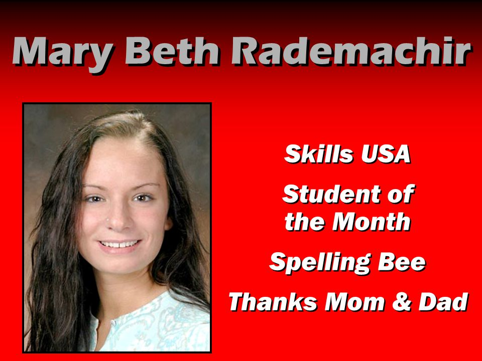 Mary Beth Rademachir Skills USA Student of the Month Spelling Bee