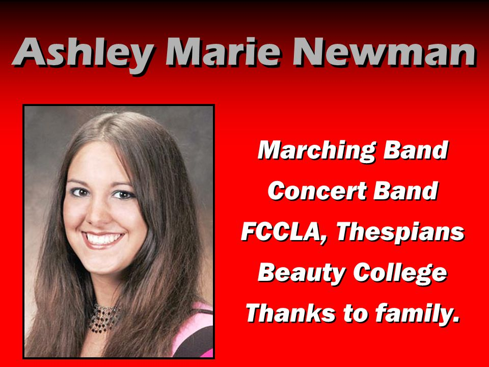 Ashley Marie Newman Marching Band Concert Band FCCLA, Thespians