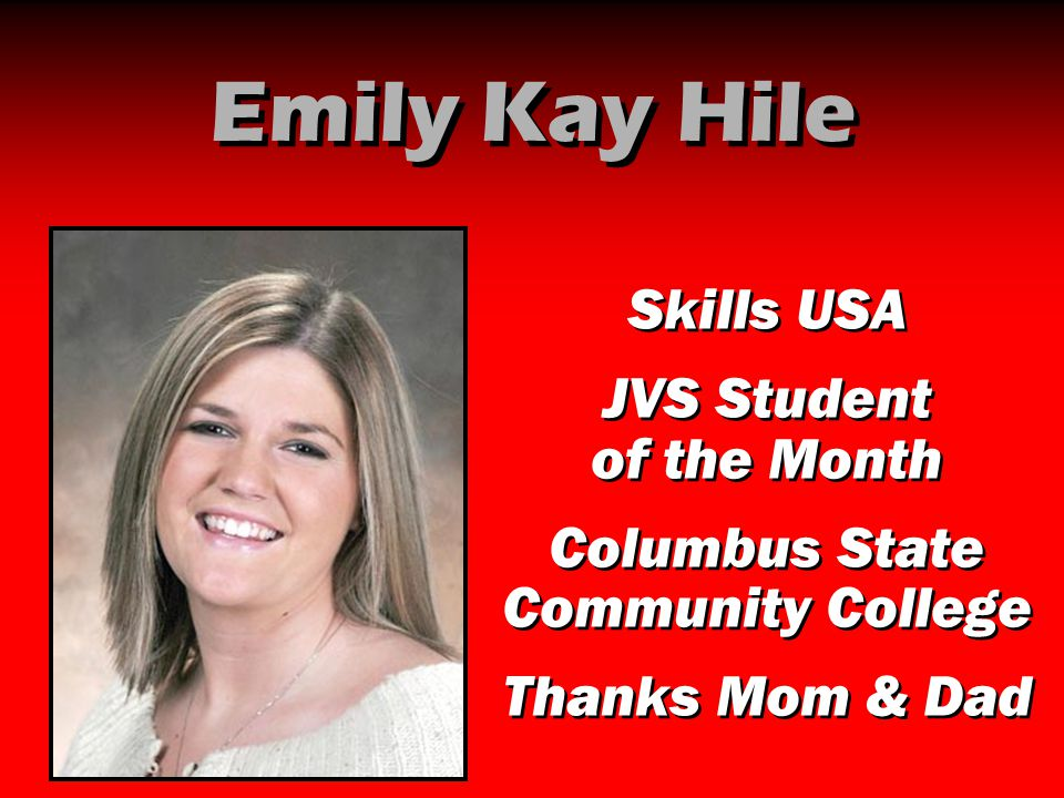 Emily Kay Hile Skills USA JVS Student of the Month