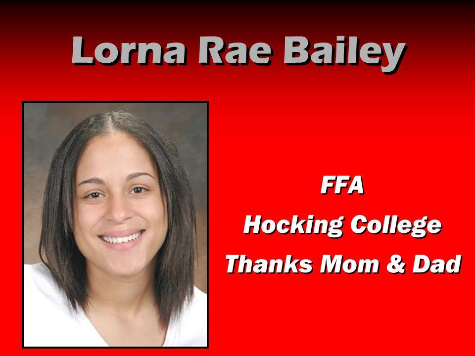Lorna Rae Bailey FFA Hocking College Thanks Mom & Dad