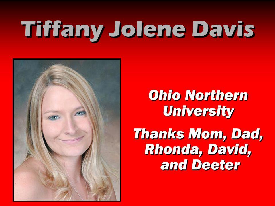 Tiffany Jolene Davis Ohio Northern University