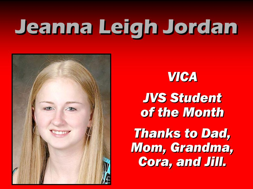 Jeanna Leigh Jordan VICA JVS Student of the Month