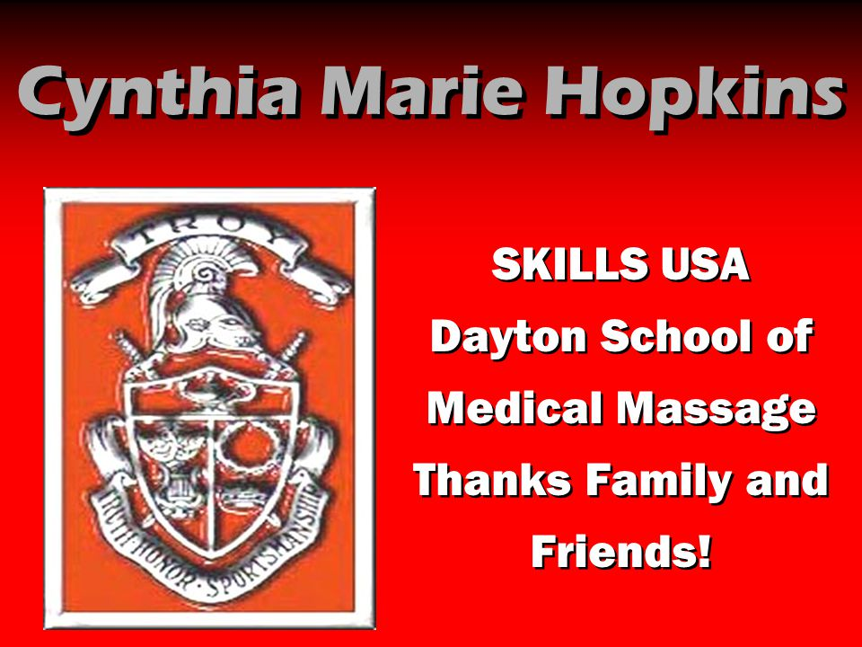 Cynthia Marie Hopkins SKILLS USA Dayton School of Medical Massage