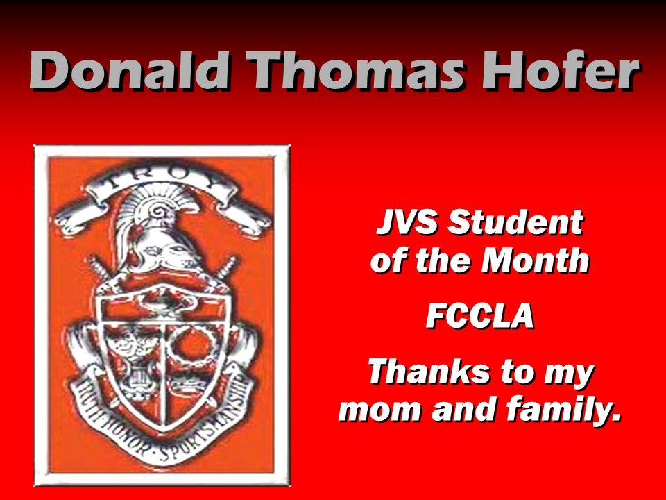 Donald Thomas Hofer JVS Student of the Month FCCLA