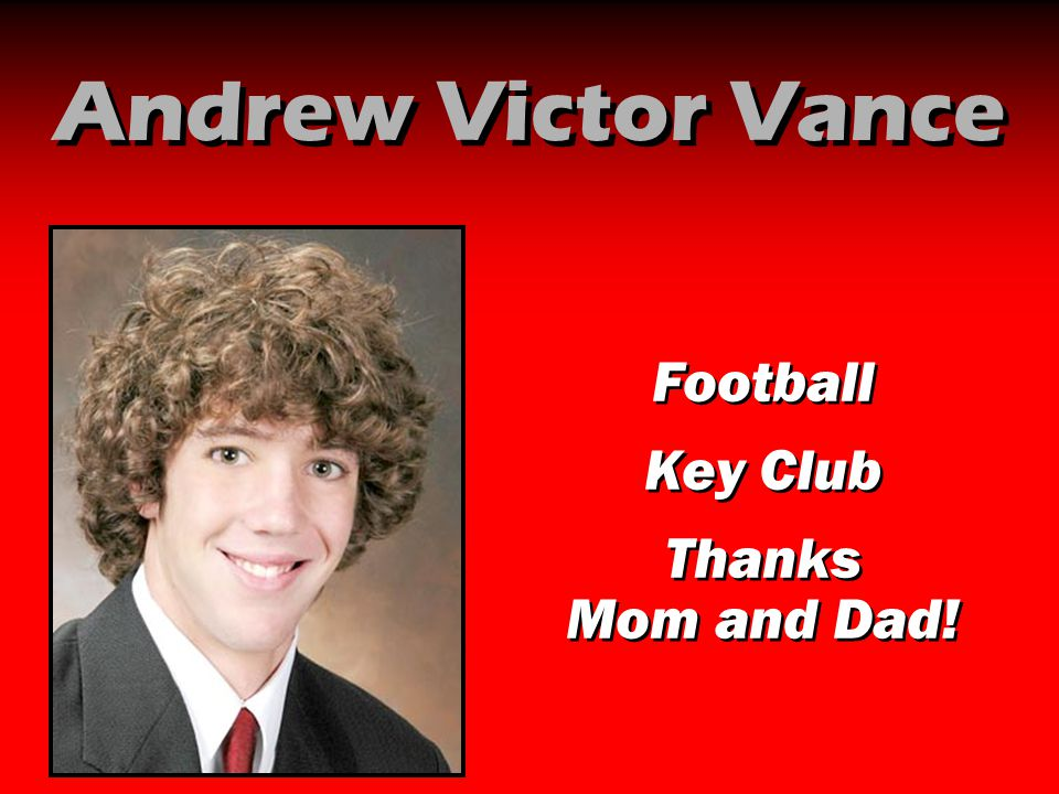 Andrew Victor Vance Football Key Club Thanks Mom and Dad!